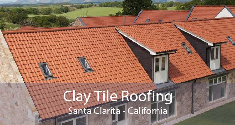 Clay Tile Roofing Santa Clarita - California
