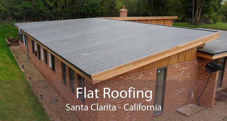 Flat Roofing Santa Clarita - California