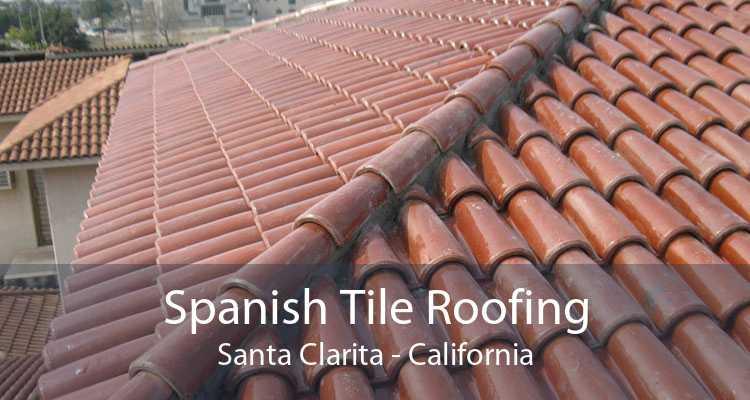 Spanish Tile Roofing Santa Clarita - California